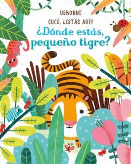 ¿Dónde estás, pequeño tigre?