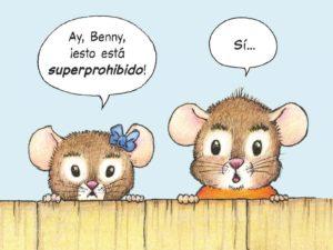 Benny y Penny en Superprohibido