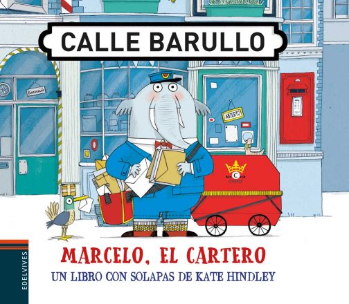 Marcelo, el cartero. Calle Barullo