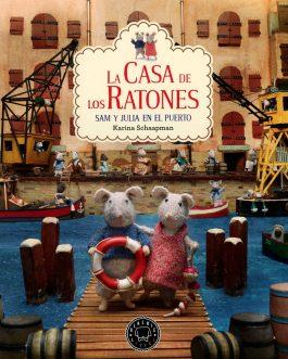La casa de los ratones 4: Sam y Julia en el puerto
