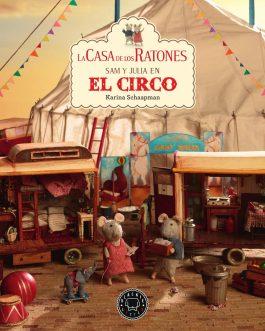 La casa de los ratones 5: Sam y Julia en el circo