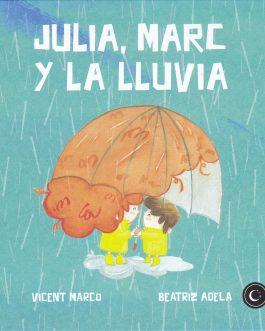 Julia, Marc y la lluvia