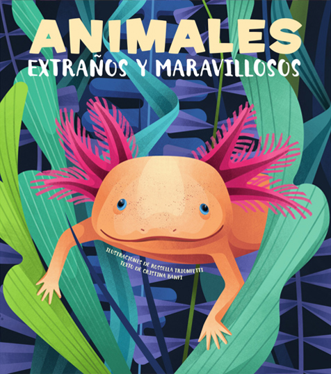Animales Extraños y Maravillosos