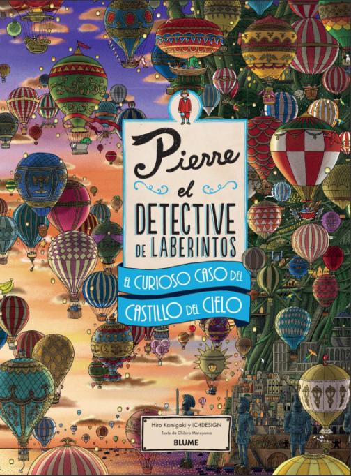Pierre, el detective de laberintos. El curioso caso del Castillo del Cielo