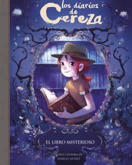 Los Diarios de Cereza 2. El libro misterioso