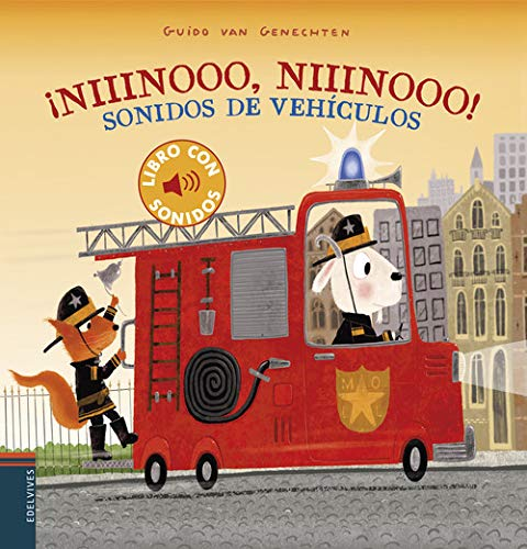 ¡Niiinooo, niiinooo! Sonidos de vehículos