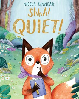 Shhh! Quiet!