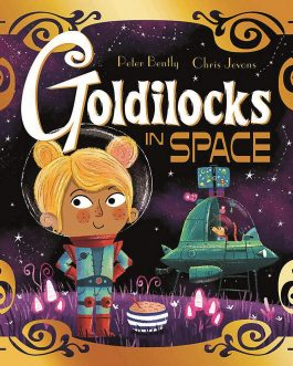 Goldilocks in Space