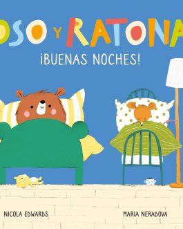 Oso y Ratona. ¡Buenas noches!