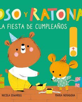 Oso y Ratona. La fiesta de cumpleaños