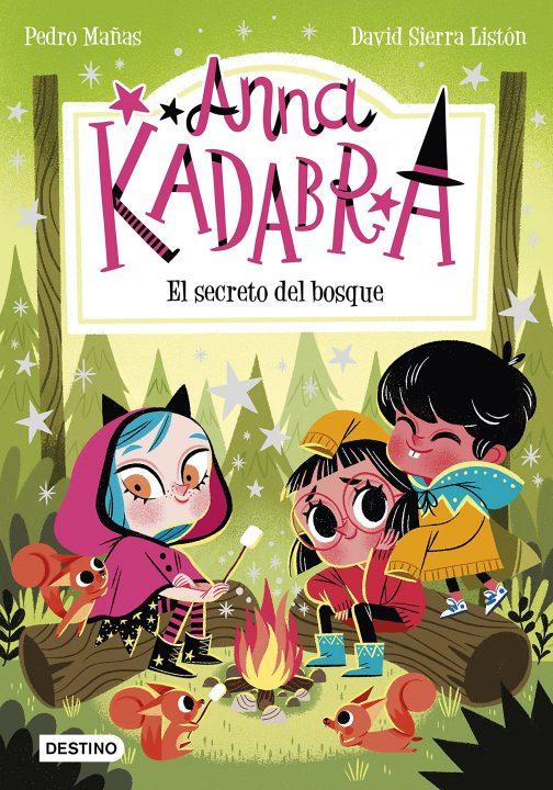 Anna Kadabra 7 El secreto del bosque